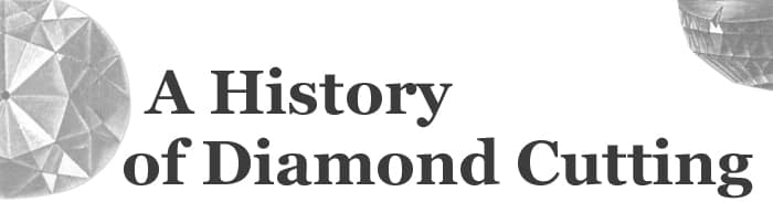 A history of diamond cutting2.jpg